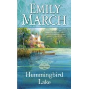 Hummingbird Lake by Emily March