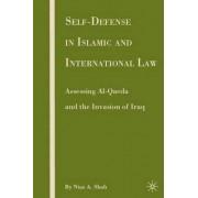 Self-Defense in Islamic and International Law by Niaz A. Shah