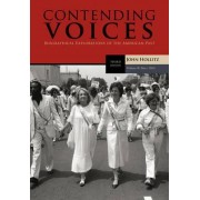 Contending Voices: Since 1865 v. 2 by John Hollitz
