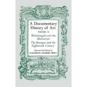 A Documentary History of Art, Volume 2 by Elizabeth Gilmore Holt