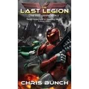 The Last Legion by Chris Bunch