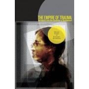The Empire of Trauma by Didier Fassin