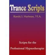 Trance Scripts by Randy J Hartman