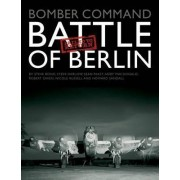 Bomber Command Battle of Berlin Failed to Return by Steve Bond