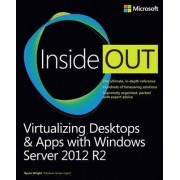 Virtualizing Desktops & Apps with Windows Server 2012 R2 by Byron Wright