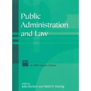 Public Administration and Law by Julia Beckett