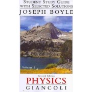 Student Study Guide & Selected Solutions Manual for Physics: v. 2 by Douglas C. Giancoli