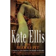 The Blood Pit by Kate Ellis
