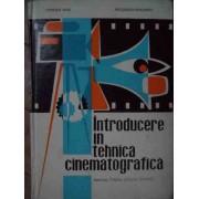 Introducere In Tehnica Cinematografica Manual Pentru Scolile Tehnice - Popescu Iuliu Petculescu Alexandru