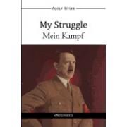 My Struggle - Mein Kampf