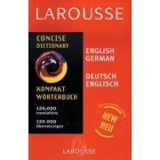 Larousse Concise German/English English German Dictionary by Larousse