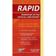 RAPID Transport Of The Critical Care Patient by Rosemary Adam