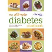 Diabetic Living the Ultimate Diabetes Cookbook by Diabetic Living Editors
