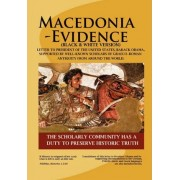 Macedonia-Evidence (Black & White Version) by Well-Known Sc Of Graeco-Roman Antiquity