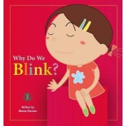 Why Do We Blink? by Sharon Parsons
