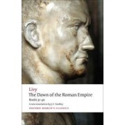 The Dawn of the Roman Empire by Livy