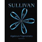 Algebra and Trigonometry Plus Mymathlab -- Access Card Package by Affiliation Michael Sullivan