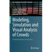 Modeling, Simulation and Visual Analysis of Crowds by Saad Ali