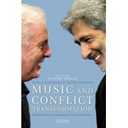 Music and Conflict Transformation by Olivier Urbain