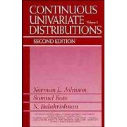 Continuous Univariate Distributions by Norman L. Johnson