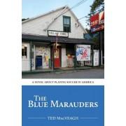 The Blue Marauders