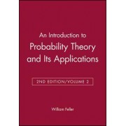 An Introduction to Probability Theory and Its Applications by William Feller