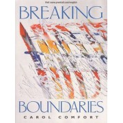Breaking Boundaries by Carol Comfort