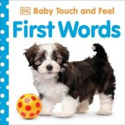 Baby Touch and Feel: First Words by DK