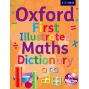 Oxford First Illustrated Maths Dictionary by Oxford Dictionaries