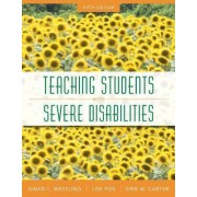 Teaching Students with Severe Disabilities with Access Code by David L Westling