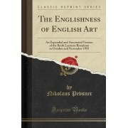 The Englishness of English Art by Nikolaus Pevsner