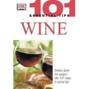 101 Essential Tips: Wine by Tom Stevenson