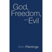 God, Freedom and Evil by Alvin Plantinga