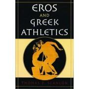 Eros and Greek Athletics by Thomas F. Scanlon
