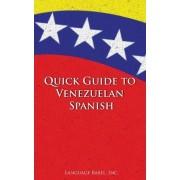 Quick Guide to Venezuelan Spanish by Language Babel
