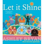 Let It Shine: Three Favorite Spirituals by Bryan