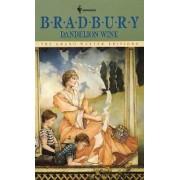 Dandelion Wine by Ray Bradbury