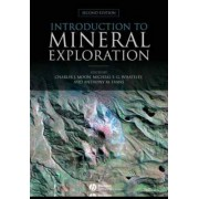 Introduction to Mineral Exploration by Charles Moon