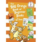 The Big Orange Book of Beginner Books by Dr Seuss