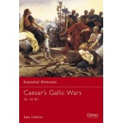 Caesar's Gallic Wars by Kate Gilliver