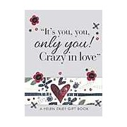 It's You You Only You! Crazy in Love