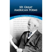 101 Great American Poems by The American Poetry