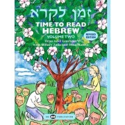 Time to Read Hebrew, Volume 2 by Orna Ariel Lenchner