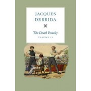 The Death Penalty, Volume II: Volume II by Jacques Derrida