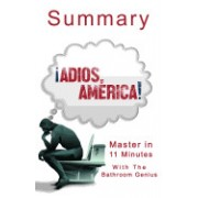 An 11-Minute Summary of Adios, America: The Left's Plan to Turn Our Country Into a Third World Hellhole