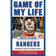 Game of My Life New York Rangers by John Halligan