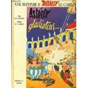 Une Aventure D'asterix Le Gaulois : Astérix Gladiateur