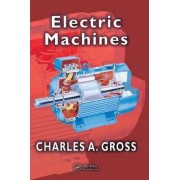 Electric Machines by Charles A. Gross