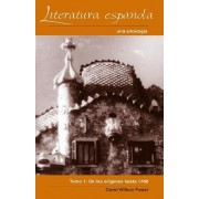 Literatura Espa-ola: De Los Origenes Hasta 1700 Tomo 1 by David William Foster