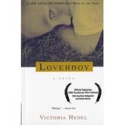 Loverboy by Victoria Redel